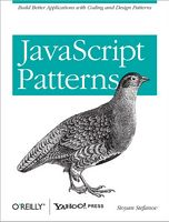 JavaScript Patterns: Build Better Applications with Coding and Design Patterns 1st Edition