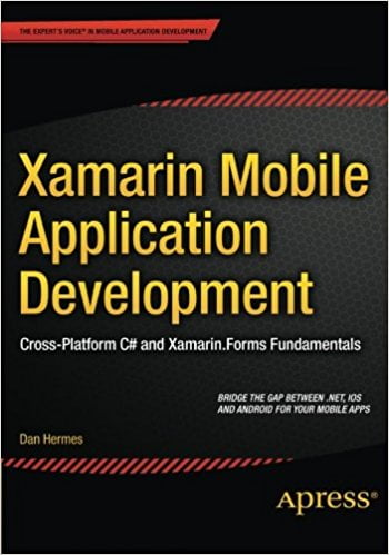 Xamarin+Mobile+Application+Development%3A+Cross-Platform+C%23+and+Xamarin.Forms+Fundamentals+1st+ed.+Edition - фото 1