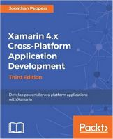 Xamarin 4.x Cross-Platform Application Development - Third Edition