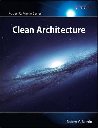 Clean+Architecture%3A+A+Craftsman%27s+Guide+to+Software+Structure+and+Design+%28Robert+C.+Martin+Series%29+1st+Edition - фото 1