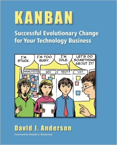 Kanban%3A+Successful+Evolutionary+Change+for+Your+Technology+Business - фото 1