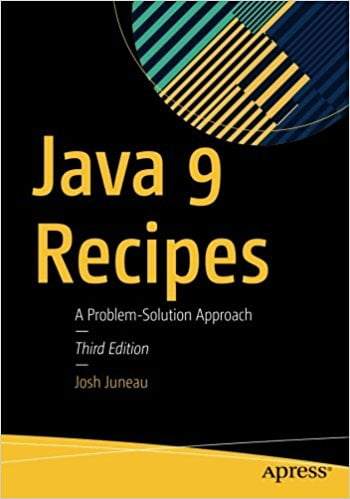 Java+9+Recipes%3A+A+Problem-Solution+Approach+3rd+ed.+Edition - фото 1