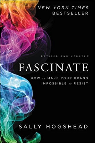 Fascinate%2C+Revised+and+Updated%3A+How+to+Make+Your+Brand+Impossible+to+Resist - фото 1