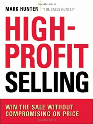 High-Profit+Selling%3A+Win+the+Sale+Without+Compromising+on+Price - фото 1