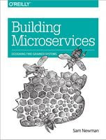 Building Microservices: Designing Fine-Grained Systems 1st Edition