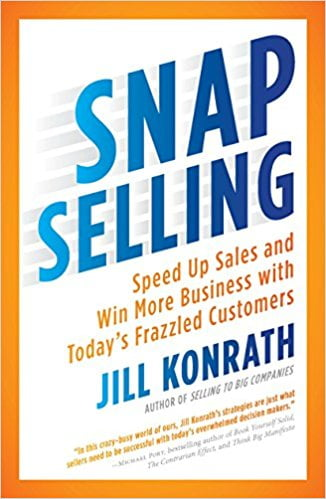 SNAP+Selling%3A+Speed+Up+Sales+and+Win+More+Business+with+Today%27s+Frazzled+Customers - фото 1
