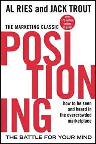 Positioning%3A+The+Battle+for+Your+Mind - фото 1