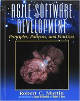 Agile Software Development, Principles, Patterns, and Practices 1st Edition