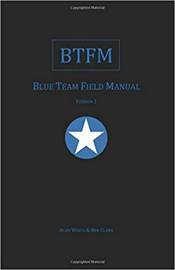 Blue+Team+Field+Manual+%28BTFM%29+%28RTFM%29 - фото 1