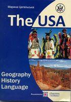 США: географія, історія, мова. / The USA: Geographi, History...