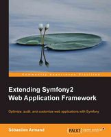 Extending Symfony2 Web Application Framework