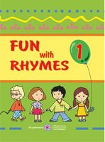 Fun with Rhymes. Вірші, римівки, лічилки, пісні, ігри. 1 кл.