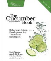 The Cucumber Book: Behaviour-Driven Development for Testers and Developers 2nd Edition