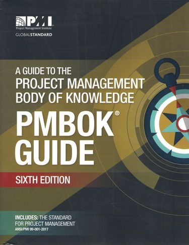 A+Guide+to+the+Project+Management+Body+of+Knowledge+%28PMBOK%C2%AE+Guide%29%E2%80%93Sixth+Edition - фото 1