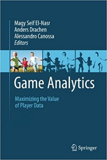 Game+Analytics%3A+Maximizing+the+Value+of+Player+Data - фото 1