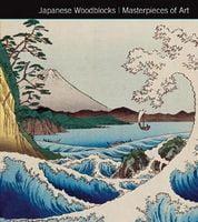 Japanese Woodblocks. Masterpieces of Art