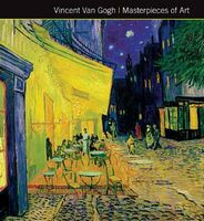 Vincent Van Gogh. Masterpieces of Art