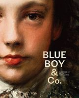 Blue Boy and Company Highlights of European Art from The Huntington