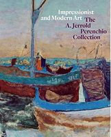 Impressionist and Modern Art  The A. Jerrold Perenchio Collection