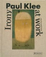 Paul Klee. Irony at work