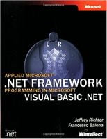 Applied Microsoft® .NET Framework Programming in Microsoft® Visual Basic® .NET (Developer Reference) 1st Edition