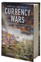 Валютні війни. Витоки наступної світової кризи