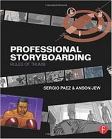Professional Storyboarding: Rules of Thumb 1st Edition