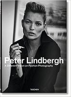 Peter Lindbergh. FASHION PHOTOGRAPHY