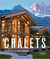 Chalets Trendsetting Mountain Treasures