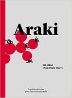Nobuyoshi Araki: Hi-Nikki (Non-Diary Diary)