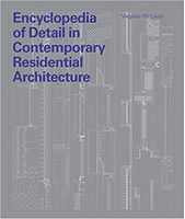 Encyclopedia of Detail in Contemporary Residential Architecture
