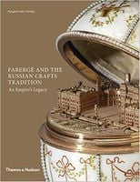 Faberg? and the Russian Crafts Tradition