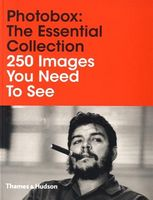 Photobox: The Essential Collection 250 Images You Need To See