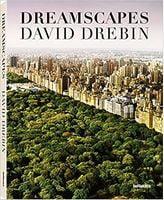 David Drebin. Dreamscapes