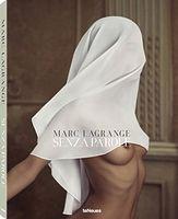 Marc Lagrange. Senza Parole