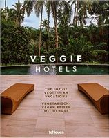 Veggie Hotels, The Joy of Vegetarian Vacations