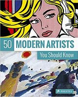 50 Modern Artists You Should Know