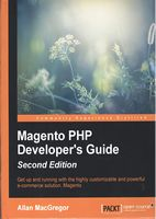 Magento PHP Developer's Guide - Second Edition 2nd Edition