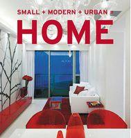 Small + Modern + Urban = Home
