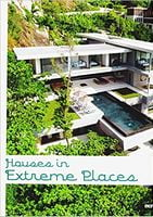 HOUSES IN EXTREME PLACES