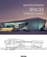 MULTIDISCIPLINARY SPACES. Architectural complexes
