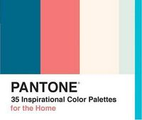 Pantone: 35 Inspirational Color Palettes for the Home