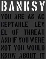 Banksy. You Are An Acceptable Level of Threat