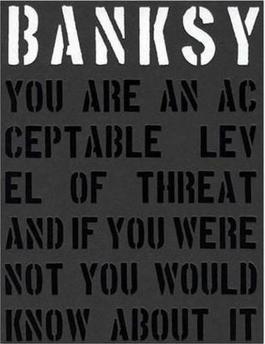 Banksy.+You+Are+An+Acceptable+Level+of+Threat - фото 1
