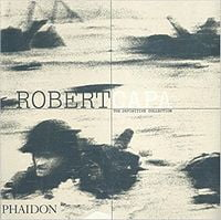 Capa, Robert, The Definitive Collection