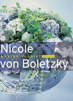 Nicole von Boletzky - Master florist
