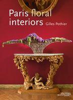 Paris Floral Interiors by Gilles Pothiers