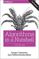 Algorithms in a Nutshell: A Practical Guide 2nd Edition