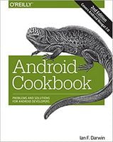 Android Cookbook: Problems and Solutions for Android Developers 2nd Edition