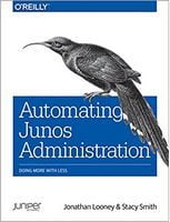 Automating Junos Administration: Doing More with Less 1st Edition